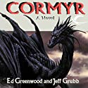 Cormyr: Forgotten Realms: Cormyr Saga, Book 1 (       UNABRIDGED) by Ed Greenwood, Jeff Grubb Narrated by J. P. Linton