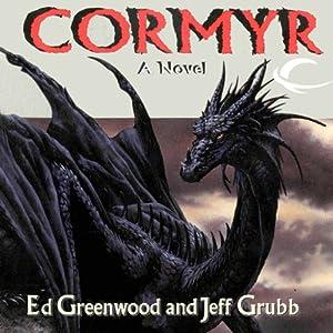 Cormyr: Forgotten Realms: Cormyr Saga, Book 1 | [Ed Greenwood, Jeff Grubb]