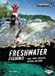 Freshwater Fishing: Bass, Trout, Wall...