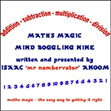 Maths Magic: Mind Boggling Nine (       UNABRIDGED) by Isaac Anoom Narrated by Isaac Anoom