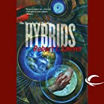 Hybrids: The Neanderthal Parallax, Book 3 | Robert J. Sawyer