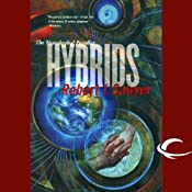 Hybrids: The Neanderthal Parallax, Book 3 | [Robert J. Sawyer]