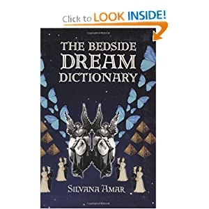 Amazon.com: The Bedside Dream Dictionary (9781602391383): Silvana ...