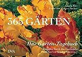 img - for Das Garten- Tagebuch. 365 G rten. Ratgeber durchs Gartenjahr und Garten- Tagebuch. book / textbook / text book