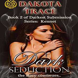 Dark Seduction | [Dakota Trace]