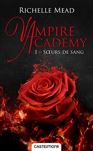 soeurs-de-sang-vampire-academy-t1