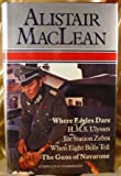 Where Eagles Dare H.M.S. Ulysses Ice Station Zebra When Eight BElls Toll The Guns of Navarone Edition: reprint Alistair MacLean