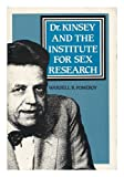 img - for Dr. Kinsey and the Institute for Sex Research book / textbook / text book