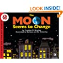 The Moon Seems To Change (Turtleback School & Library Binding Edition) (Let's-Read-And-Find-Out Science: Stage 2 (Pb))