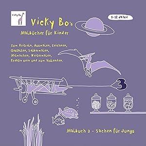 Malbuch Sachen für Jungs. Zum Kritzeln, Ausmalen und Zeichnen