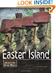 Easter Island (Unearthing Ancient Wor...