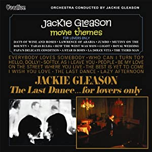 Movie Themes - For Lovers Only; The Last Dance - For Lovers Only