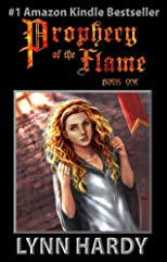 Prophecy of the Flame (Book I: Love's Dawning)