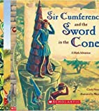 Sir Cumference Pack (Sir Cumference and the Dragon of Pi; Sir Cumference and the First Round Table; Sir Cumference and the Sword in the Cone) (0439834961) by Cindy Neuschwander