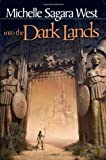 img - for Into The Dark Lands book / textbook / text book