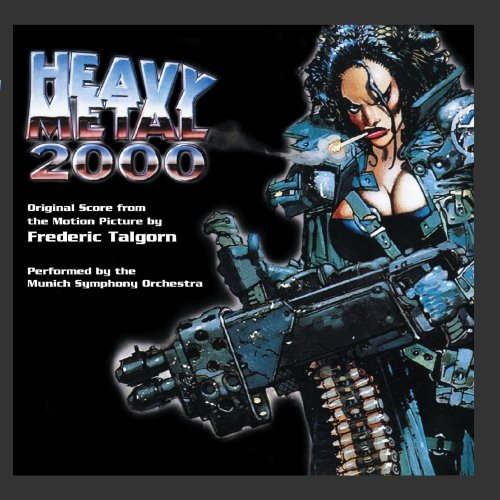 Original album cover of Heavy Metal 2000 (Original Score From The Motion Picture) by Frederic Talgorn