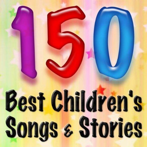 150 Best Children's Songs & Stories