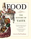 Food: The History of Taste