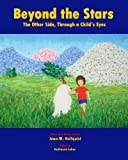 img - for Beyond the Stars: The Other Side, Through a Child's Eyes book / textbook / text book