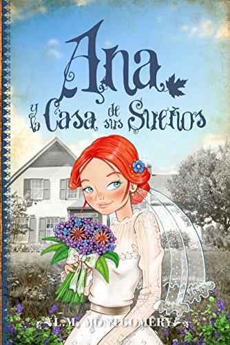 Ana, Y La Casa De Sus Sueños
