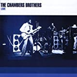 echange, troc The Chambers Brothers - Live