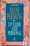 UP CLOSE AND PERSONAL (Loveswept) (055344459X) by Pershing, Diane