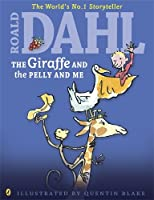 The Giraffe and the Pelly and Me (Colour Edn) (Dahl Colour Editions)