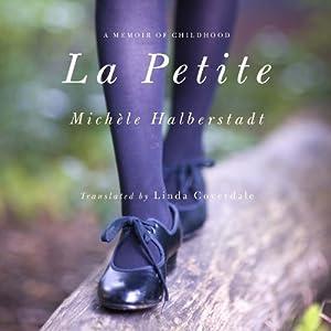 La Petite | [Michele Halberstadt]