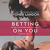 Betting on You: A Danvers Novella, Book 4.5 | Sydney Landon