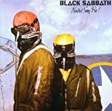 Never Say Die By Black Sabbath (1996-01-29)