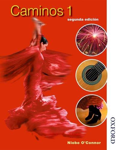 Caminos 1 segunda edicion: Student's Book Stage 1