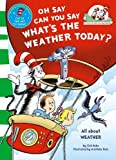 Dr Seuss Oh Say Can You Say What's The Weather Today (The Cat in the Hat's Learning Library)