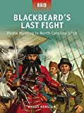 Blackbeard's Last Fight - Pirate Hunting in North Carolina 1718