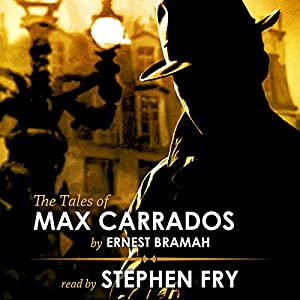 The Tales of Max Carrados Audiobook