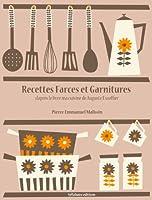 Recettes de Farces et Garnitures (La cuisine d'Auguste Escoffier t. 7)