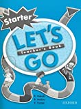 Let's Go Starter Level: Teacher's Book (0194352927) by Nakata, R.