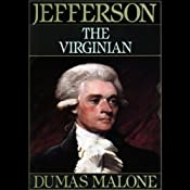 Thomas Jefferson and His Time, Volume 1: The Virginian | [Dumas Malone]