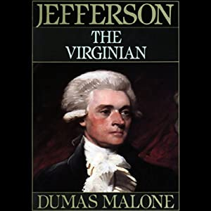 Thomas Jefferson and His Time, Volume 1 Audiobook