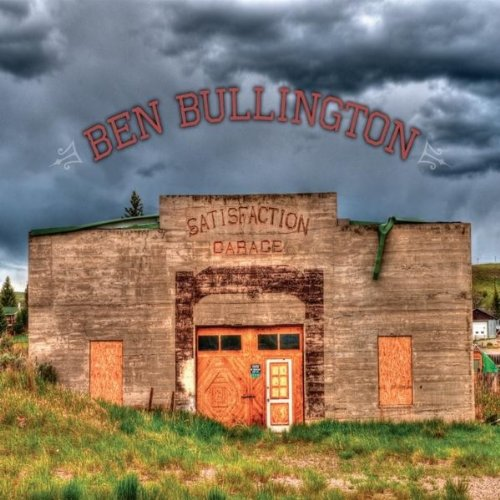 CD : BEN BULLINGTON - Satisfaction Garage