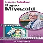 Hayao Miyazaki: Japan's Premier Anime...