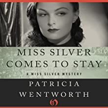 Miss Silver Comes to Stay: Miss Silver, Book 16 (       UNABRIDGED) by Patricia Wentworth Narrated by Diana Bishop