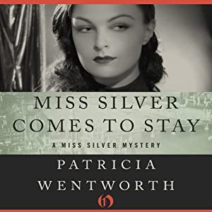 Miss Silver Comes to Stay Audiobook
