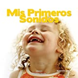 Mis primeros sonidos [My First Sounds]