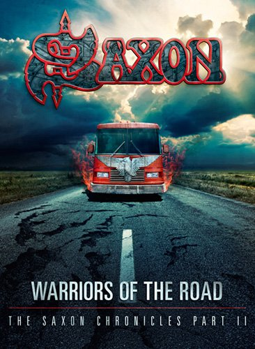 Saxon - Warriors of the road - Part II (2DVD+CD+24 pages booklet)