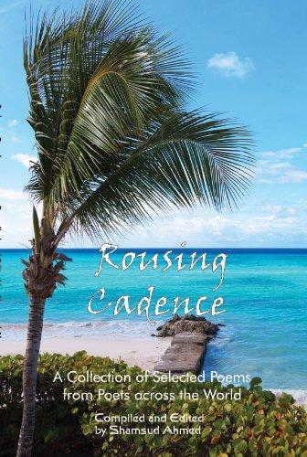 Book: Rousing Cadence by Shamsud Ahmed, Abhishek Dudeja, Alka Narula, Amit Agarwal, Jess C Scott, Saru Singhal, Sohail Akhtar, Seema Sharma