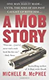 Michele R. McPhee A Mob Story