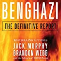 Benghazi: The Definitive Report (       UNABRIDGED) by Brandon Webb, Jack Murphy Narrated by Melinda Fleming, Salomon Maya
