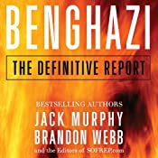 Benghazi: The Definitive Report | [Brandon Webb, Jack Murphy]