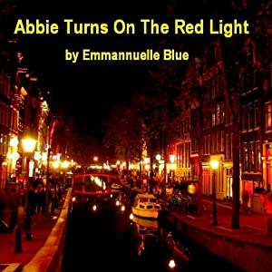 Abbie Turns on the Red Light Audiobook