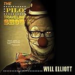 The Pilo Traveling Show | Will Elliott